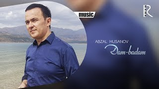 Abzal Husanov - Dam-badam (new version)
