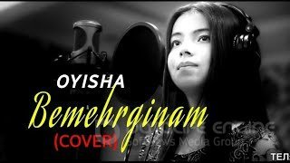 Oyisha - Bemehrginam (COVER)